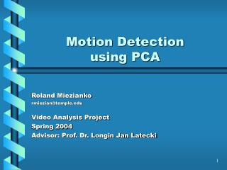 Motion Detection using PCA