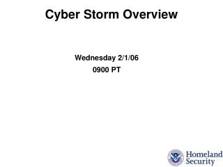 Cyber Storm Overview