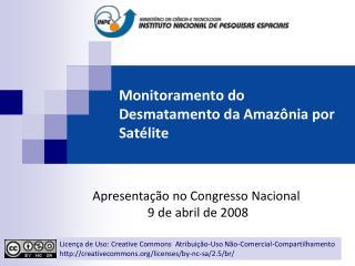 Monitoramento do Desmatamento da Amaz nia por Sat lite
