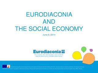 Eurodiaconia  and  the Social economy