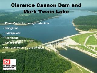 Clarence Cannon Dam and Mark Twain Lake