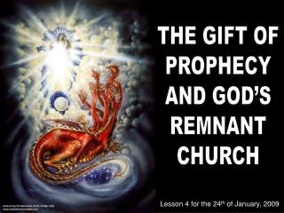 THE GIFT OF PROPHECY AND GOD S REMNANT CHURCH