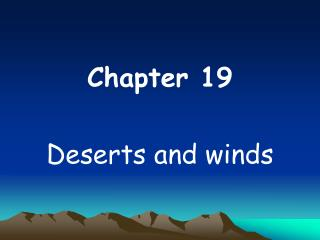 Chapter 19  Deserts and winds