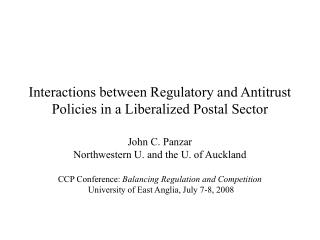 Interactions between Regulatory and Antitrust Policies in a Liberalized Postal Sector