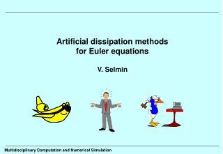 Artificial dissipation methods for Euler equations  V. Selmin