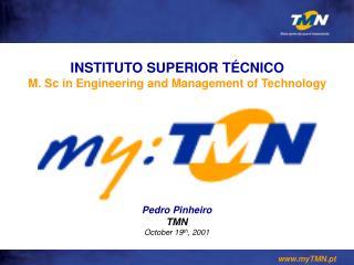 Pedro Pinheiro TMN October 19th, 2001