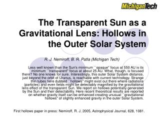 The Transparent Sun as a Gravitational Lens: Hollows in the Outer Solar System