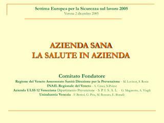Settima Europea per la Sicurezza sul lavoro 2005  Verona 2 dicembre 2005