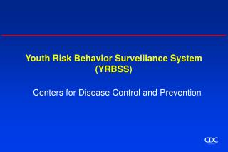 Youth Risk Behavior Surveillance System YRBSS