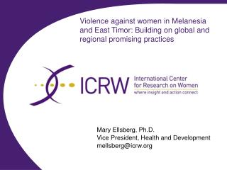 Violence against women in Melanesia and East Timor: Building on global and regional promising practices