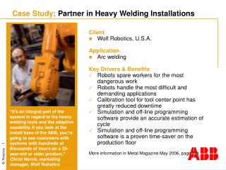 Case Study; Partner in Heavy Welding Installations