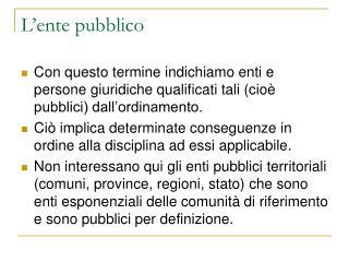 L ente pubblico