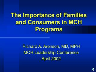 The Importance of Families and Consumers in MCH Programs