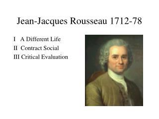 Jean-Jacques Rousseau 1712-78