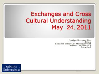Exchanges and Cross Cultural Understanding  May  24, 2011