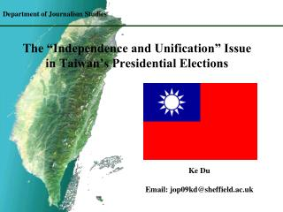 The  Independence and Unification  Issue in Taiwan s Presidential Elections