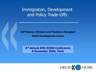 Immigration, Development  and Policy Trade-Offs