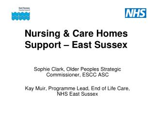 Nursing  Care Homes Support   East Sussex