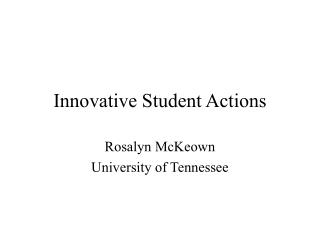 Innovative Student Actions