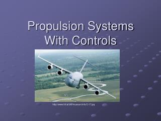 Propulsion Systems  With Controls