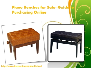 Piano Benches for Sale- Guide to Purchasing Online