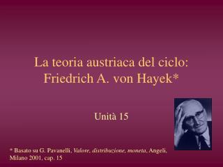 La teoria austriaca del ciclo: Friedrich A. von Hayek