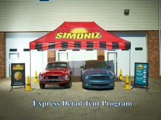 Express Detail Tent Program