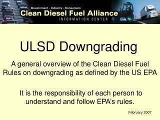 ULSD Downgrading