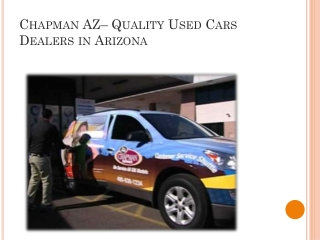 Chapman AZ � Quality Used Cars Dealers in Arizona