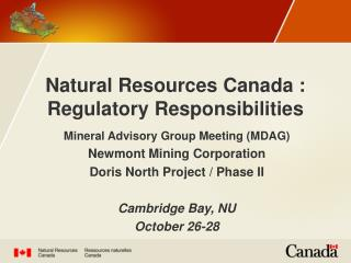 Natural Resources Canada : Regulatory Responsibilities