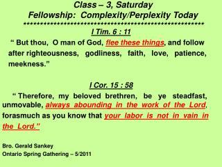 Class   3, Saturday Fellowship:  Complexity