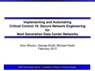 Implementing and Automating Critical Control 19: Secure Network Engineering for Next Generation Data Center Networks