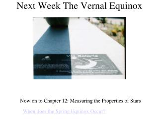 Next Week The Vernal Equinox