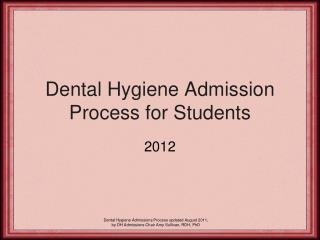 Dental Hygiene Admission Process for Students