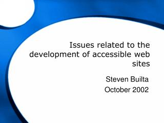 Issues related to the development of accessible web sites
