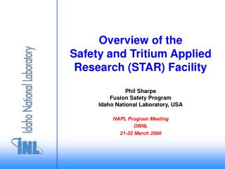 Overview of the Safety and Tritium Applied Research STAR Facility