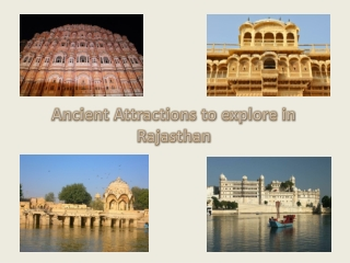 Ancient Attractions To Explore in Rajasthan