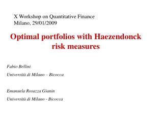 Optimal portfolios with Haezendonck risk measures