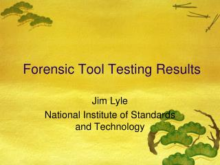 Forensic Tool Testing Results