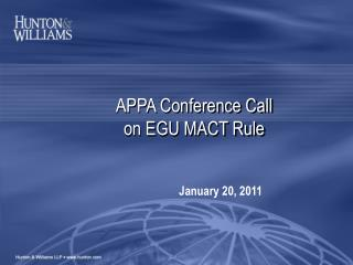 APPA Conference Call on EGU MACT Rule