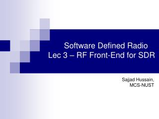 Software Defined Radio       Lec 3   RF Front-End for SDR