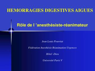 Jean Louis Pourriat  F d ration Anesth sie R animation Urgences  H tel -Dieu  Universit  Paris V