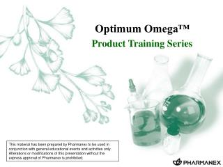 Optimum Omega  Product Training Series