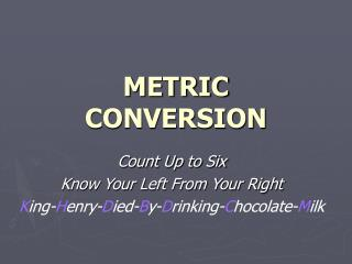 METRIC CONVERSION