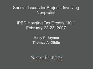 Special Issues for Projects Involving Nonprofits  IPED Housing Tax Credits  101  February 22-23, 2007