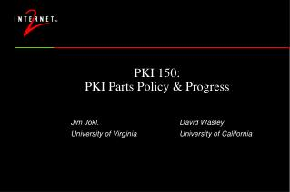 PKI 150: PKI Parts Policy  Progress