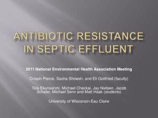 Antibiotic Resistance in Septic Effluent