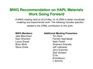 MWG Recommendation on HAPL Materials Work Going Forward