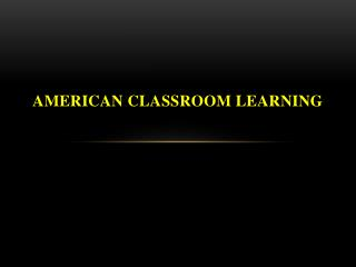 American classroom learning