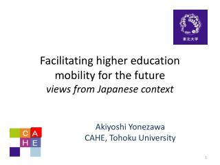 Facilitating higher education mobility for the future views from Japanese context